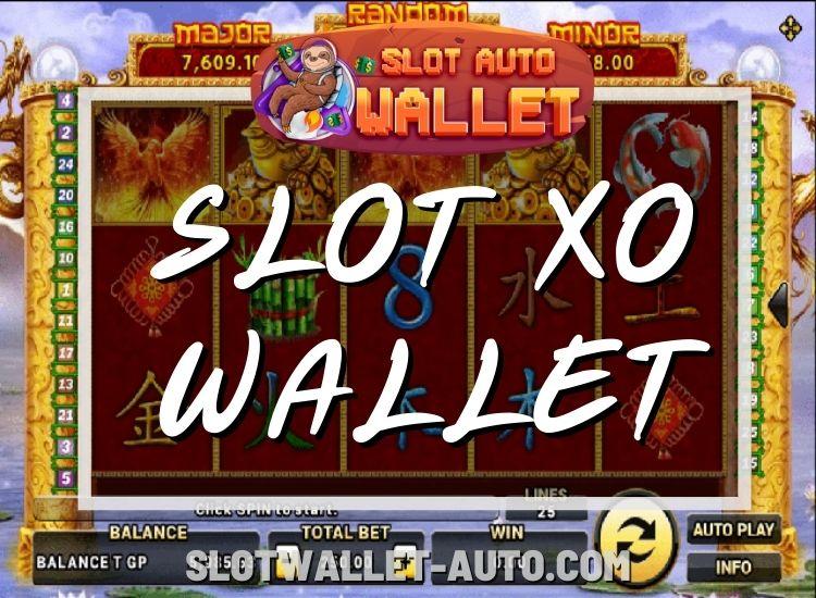 slotxo wallet
